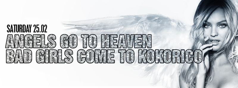 Flyer ✶ Angels go to heaven, Bad girls come to Kokorico ✶
