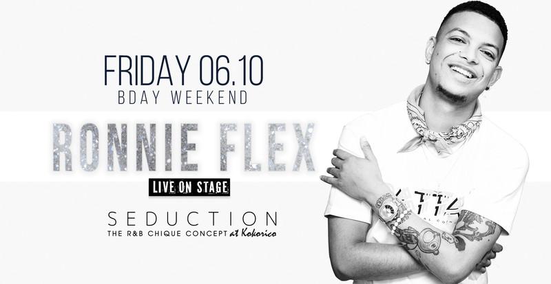 Flyer 22 years Kokorico Birthday Weekend ✦ Seduction ✦ ronnie flex live on stage