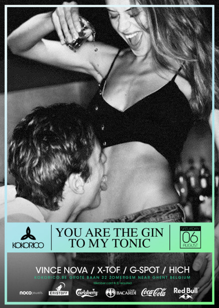 Flyer You are the gin to my tonic